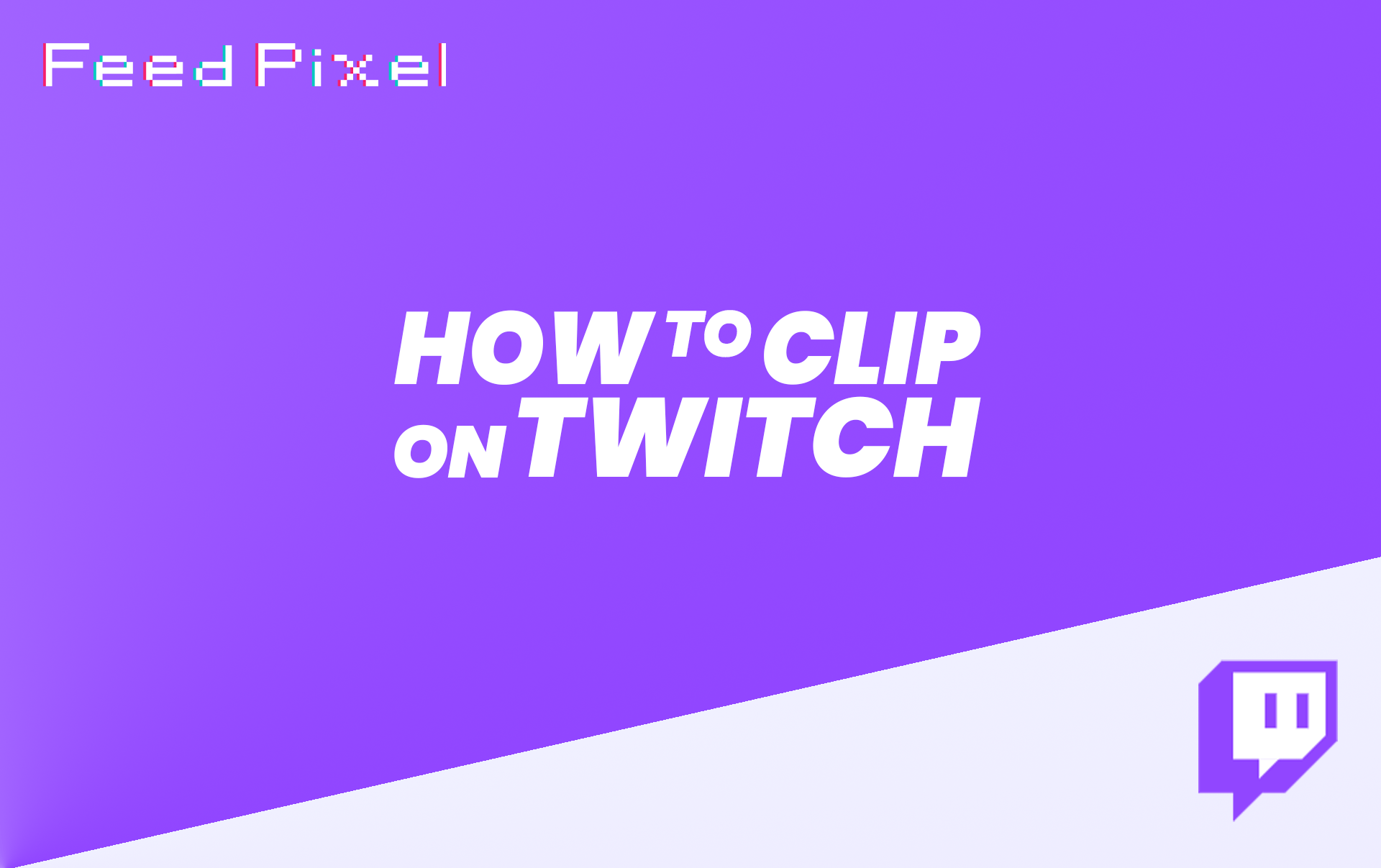 How To Clip On Twitch?