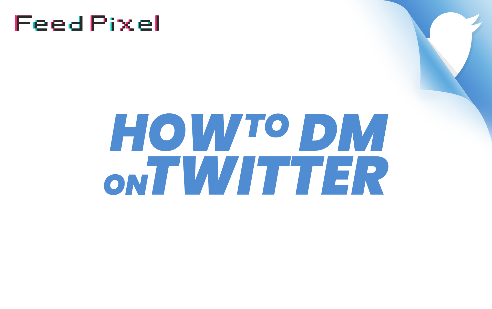 How To DM On Twitter? The 2-Step Guide