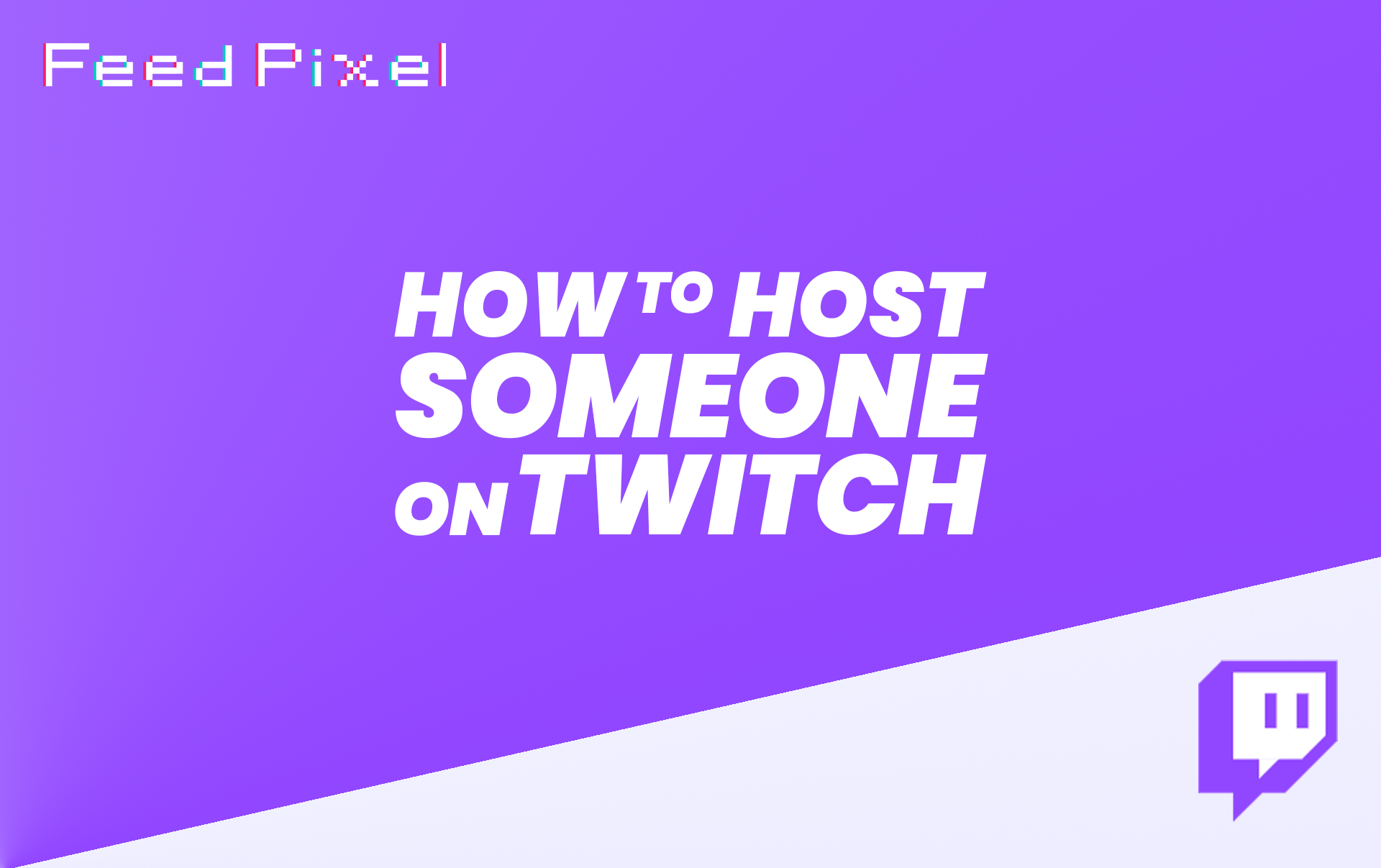 How To Host Someone On Twitch?