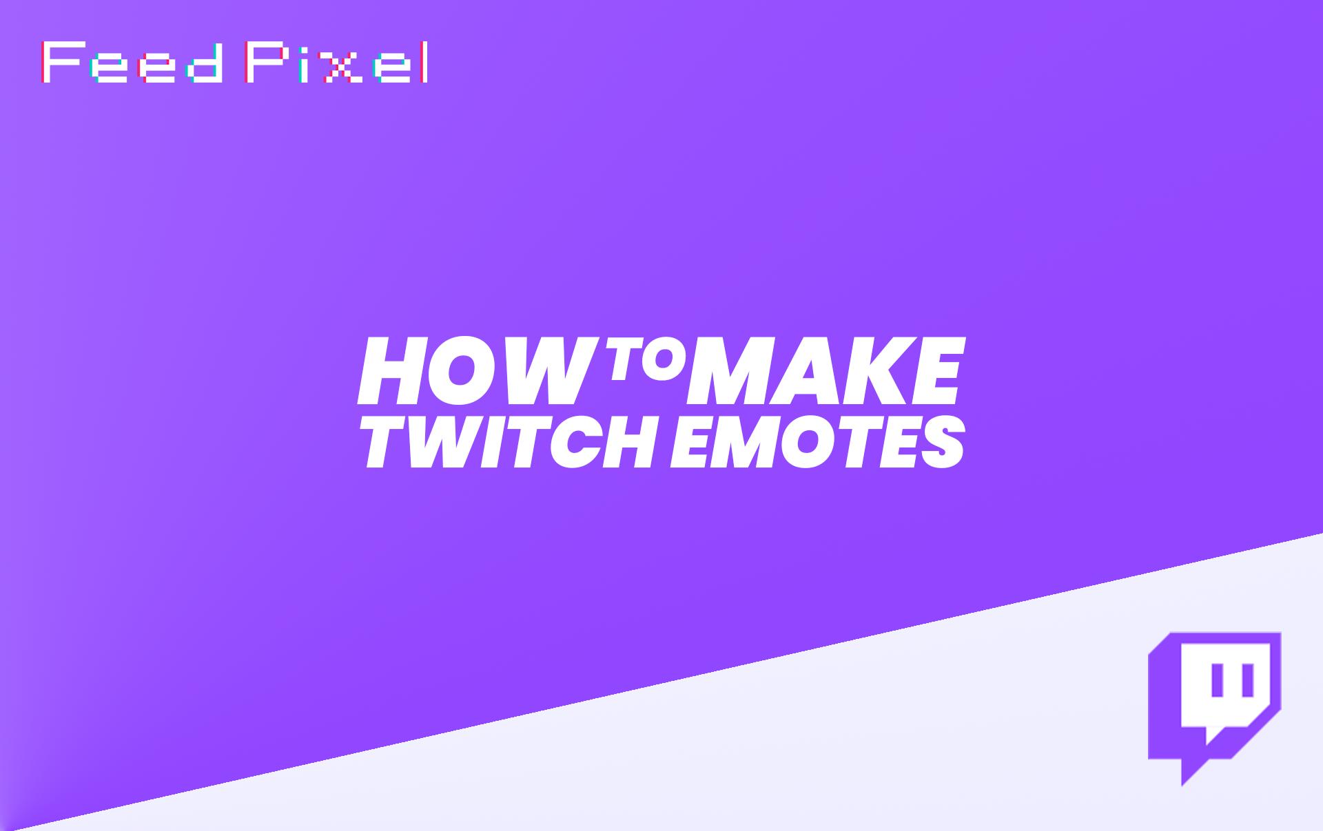 Wie man zuckende Emotes macht? Mit ein paar einfachen Schritten