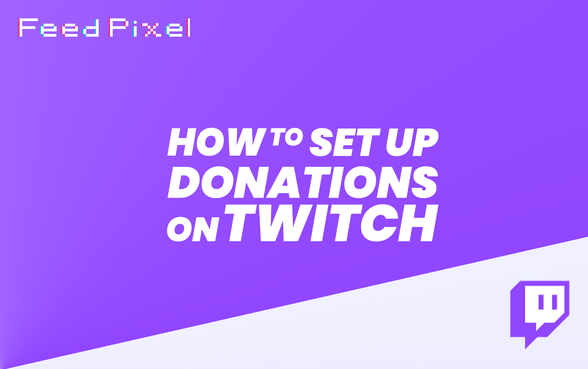 How To Set Up Donations On Twitch?