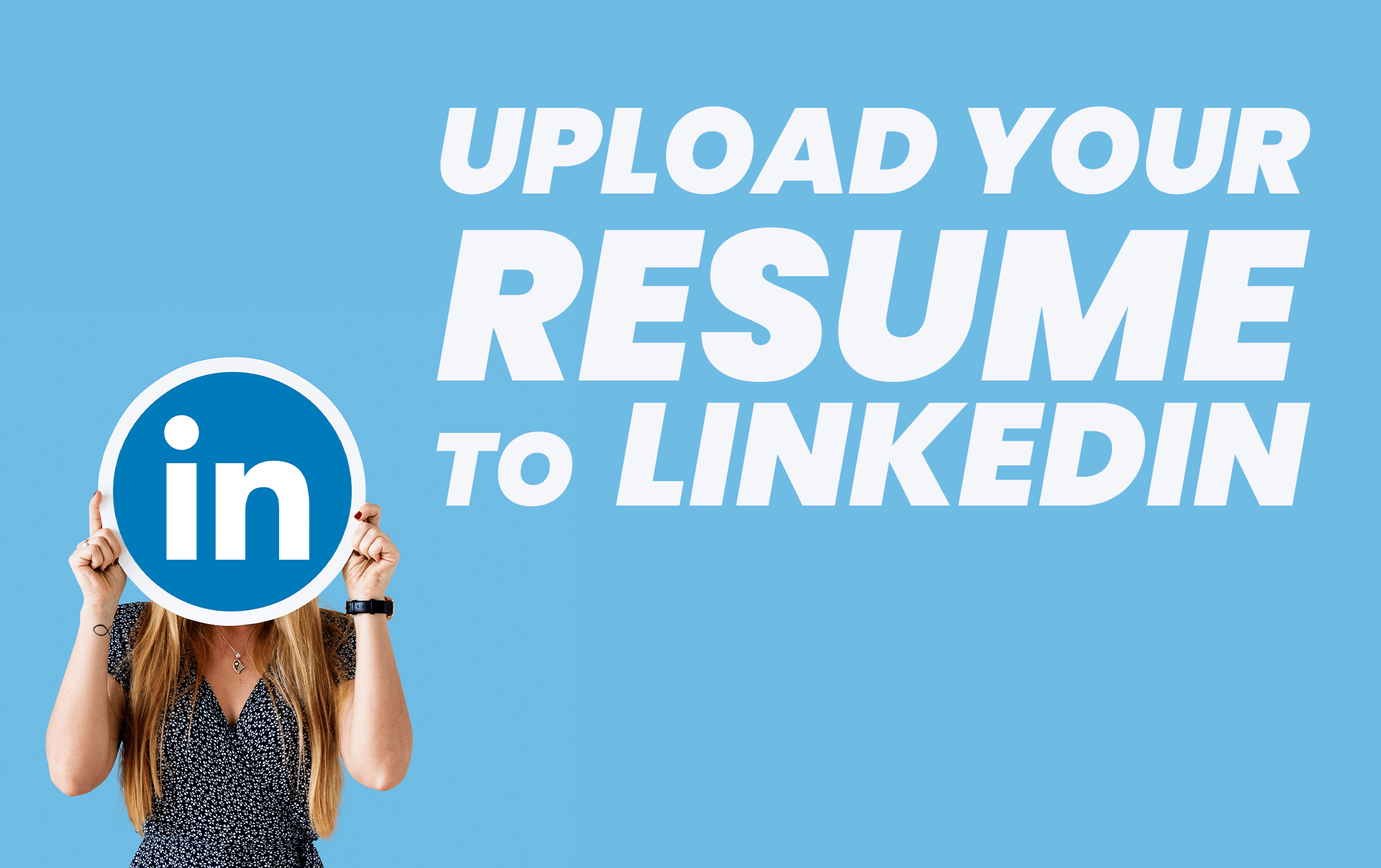 How To Upload Resume To LinkedIn?