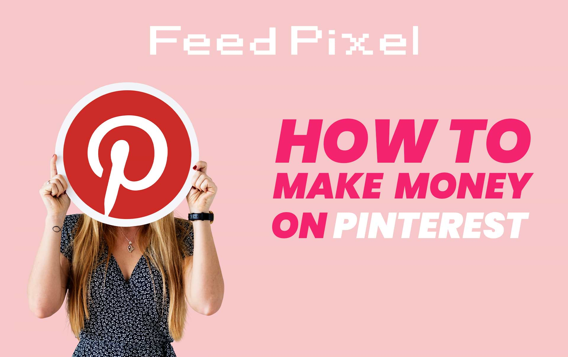 How To Make Money On Pinterest: A Step-By-Step Guide