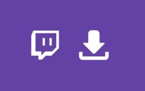 How to download Twitch videos?