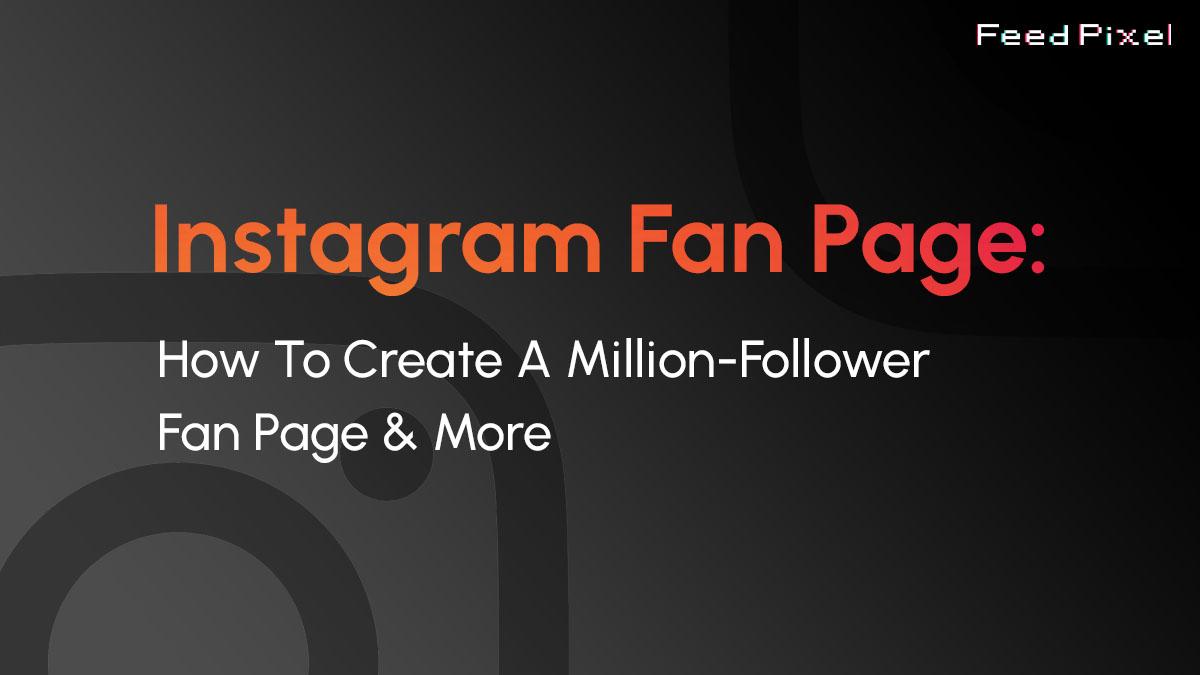 Create an Instagram fan page